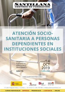 Atención Sociosanitaria a Personas Dependientes en Instituciones Sociales en Cuéllar @ Santillana Centros de Formación Cuéllar